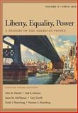 Liberty, Equality, Power Vol. 2 : A History of the American People since 1863: Concise Edition, Murrin, John M. and Johnson, Paul E., 0534264646