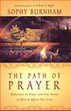 The Path of Prayer, Sophy Burnham, 0670894648
