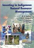 Investing in Indigenous Natural Resource Management, , 0980384648