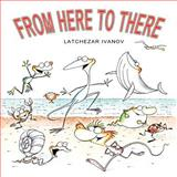 From Here to There, Latchezar Ivanov, 1475214642