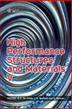 High Performance Structures and Materials V, W.P. De Wilde, C.A. Brebbia, U.  (editors) Mander, 1845644646