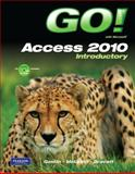 GO! with Microsoft Access 2010 Introductory, Gaskin, Shelley and McLellan, Carolyn E., 0132454645