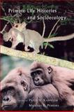 Primate Life Histories and Socioecology, , 0226424642