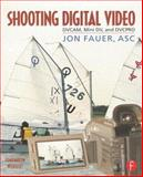 Shooting Digital Video, Fauer, Jon, 0240804643