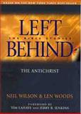 Left Behind, Neil Wilson and Len Woods, 0802464645