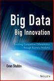 Big Data, Big Innovation, Evan Stubbs, 111872464X