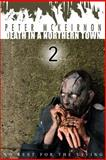 Death in a Northern Town 2, Peter Mckeirnon, 1500244643