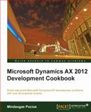 Microsoft Dynamics AX 2012 Development Cookbook, Mindaugas Pocius, 1849684642