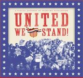 United We Stand!, Richard J. Perry, 1888054646