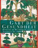 Gart der Gesundheit : Botanik Im Buchdruck Von Den Anfangen Bis 1800, M&uuml and ller, Irmgard, 3447064641