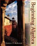 Beginning Algebra : Text and Workbook, McKeague, Charles P., 0030224640