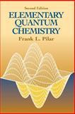 Elementary Quantum Chemistry, Pilar, Frank L., 0486414647