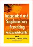 Independent and Supplementary Prescribig : An Essential Guide, , 0521674646