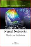 Complex-Valued Neural Networks 9789812384645
