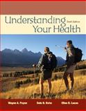 Understanding Your Health, Payne, Wayne A. and Hahn, Dale B., 0073404640