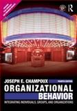 Organizational Behavior, Joseph E. Champoux, 0415804647