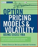 Option Pricing Models and Volatility Using Excel-VBA, Fabrice Douglas Rouah and Gregory Vainberg, 0471794643