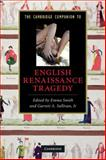 The Cambridge Companion to English Renaissance Tragedy, , 0521734649