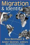 Migration and Identity 9781412804646