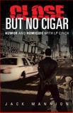 Close but No Cigar, Jack Mannion, 1491704640
