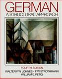 German : A Structural Approach, Lohnes, Walter F. W. and Petig, William E., 0393954641