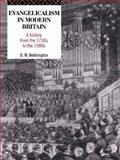 Evangelicalism in Modern Britain