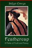 Feathercap, Stifyn Emrys, 1481274643