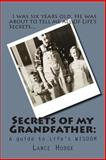 Secrets of My Grandfather, Lance Hodge, 1495204642