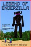 Legend of EnderZilla: a Minecraft Novel Ft Sky and SSundee, The Minecraft Maniacs, 1499574649