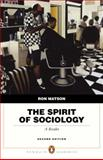 The Spirit of Sociology, Matson, Ron, 0205524648