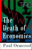 The Death of Economics 9780312134648