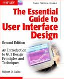 The Essential Guide to User Interface Design : An Introduction to GUI Design Principles and Techniques, Galitz, Wilbert O., 0471084646
