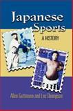 Japanese Sports, Allen Guttmann and Lee B. Thompson, 0824824644