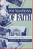 Foundations of Faith, Violet M. Holroyd, 0920474640