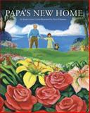 Papa's New Home, Jessica Lynn Curtis, 0931674646