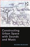 Constructing Urban Space with Sounds, Belgiojoso, Ricciarda, 1472424646