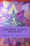 Lightbody Vehicle Mechanics, Tammy Majchrzak, 1492914649