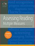 Assessing Reading : Multiple Measures for Kindergarten Through Twelfth Grade, Linda Diamond, 1571284648