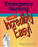 Emergency Nursing Made Incredibly Easy!, Springhouse, 1582554641