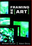 Reframing Art, Carter, Michael and Geczy, Adam, 1845204646