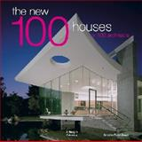 The New 100 Houses X 100 Architects, Robyn Beaver, 1864704640