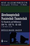 Abrechnungstechnik Praxistechnik · Finanztechnik : Für Hausärzte und Helferinnen. Ebm '96 Goä '96 Bg-Goä, Brüggemann, Eckhard and Kossow, K. -D., 3540604642