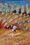 Trade, Growth, and Inequality, Bliss, Christopher, 0199204640