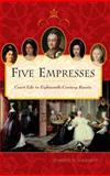 Five Empresses 9780275984649