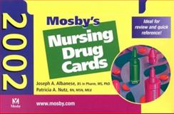 Nursing Drug Cards 2002, Albanese, Joseph A. and Nutz, Patricia A., 032301464X