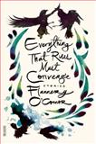 Everything That Rises Must Converge, Flannery O'Connor, 0374504644