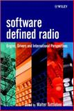Software Defined Radio : Origins, Drivers and International Perspectives, , 0470844647