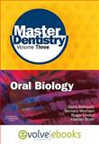 Master Dentistry : Oral Biology - Oral Anatomy, Histology, Physiology and Biochemistry, Berkovitz, Barry and Linden, Roger W. A., 0702044644