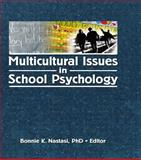Multicultural Issues in School Psychology, Bonnie K. Nastasi, 0789034646