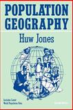 Population Geography, Jones, Huw, 0898624649